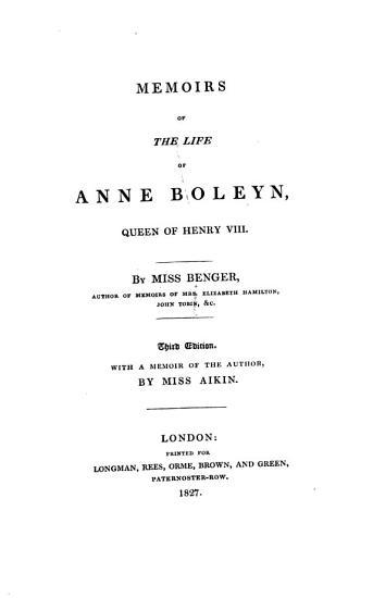 Memoirs of the Life of Anne Boleyn  Queen of Henry VIII  PDF