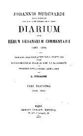 Johannis Bruchardi Argentinensis capelle pontificie sacrorum rituum magistri diarium: 1500-1506