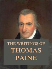 The Writings of Thomas Paine PDF