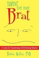Taming Your Inner Brat PDF