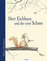 Herr Eichhorn und der erste Schnee PDF