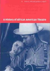A History Of African American Theatre Book PDF