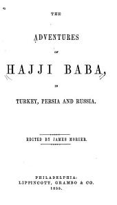The Adventures of Hajji Baba: In Turkey, Persia and Russia