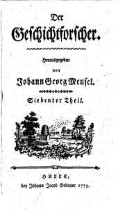 Der Geschichtforscher. Hrsg. von Johann Georg Meusel: Band 4
