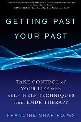 Getting Past Your Past PDF