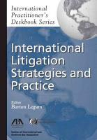 International Litigation Strategies and Practice PDF