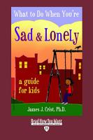 What to Do When Youre Sad   Lonely PDF