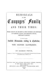 Memorials of the Canynges' Family and Their Times: Their Claim to be Regarded as the Founders and Restorers of Westbury College and Redcliffe Church, Critically Examined: to which is Added, Inedited Memoranda Relating to Chatterton