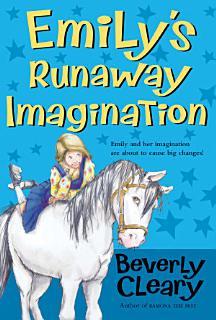 Emily s Runaway Imagination