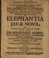 Diss. de elephantia Iavae nova