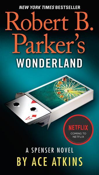 Download Robert B  Parker s Wonderland Book
