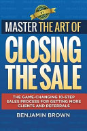 Master the Art of Closing the Sale Book