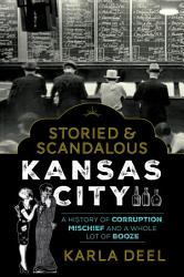 Storied Scandalous Kansas City Book PDF