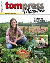 Tom Press Magazine mars-avril 2015: Le magazine de Tom Press - De la terre à la table