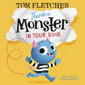 There s a Monster in Your Book