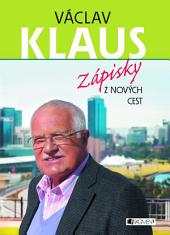 Václav Klaus – Zápisky z nových cest