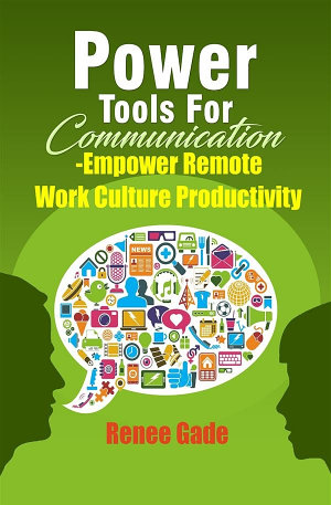 Power Tools of Communication   Empower Remote Work Culture Productivity