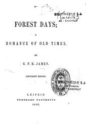 Forest Days: A Romance of Old Times, Issue 1