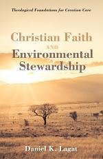 Christian Faith and Environmental Stewardship