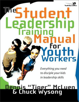 The Student Leadership Training Manual for Youth Workers PDF