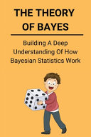 The Theory Of Bayes PDF