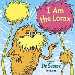 I Am The Lorax Book PDF