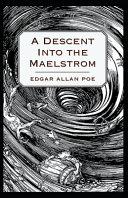 A Descent Into the Maelström-Original Edition(Annotated)