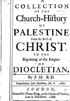 A Collection of the Church history of Palestine PDF