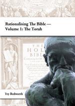 Rationalising the Bible — Volume 1