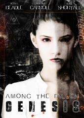 Among the Fallen: Genesis, Zombie Apocalypse Edition
