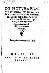 De pictura praestantissima et nunquam satis laudata arte libri tres