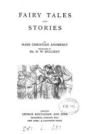 Fairy tales and stories, tr. by H.W. Dulcken