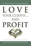 Love Your Clients... and Profit