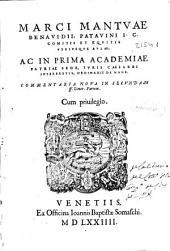 Marci Mantuae Benaudii ... Ac in prima academiae ...: commentaria noua in secundam. ff. veter. partem