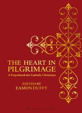 The Heart in Pilgrimage PDF