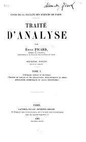 Traité d'analyse: Intégrales simples et multiples. Lʾéquation de Laplace et ses applications. Développments in séries. Applications géométriques du calcul infinitésimal. 1901. xv. [I], 483 p. 25 diagr