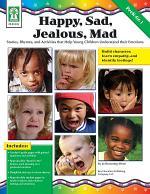 Happy, Sad, Jealous, Mad, Grades PK - 1