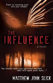 The Influence: A Supernatural Thriller