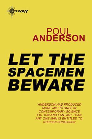 Let the Spacemen Beware PDF