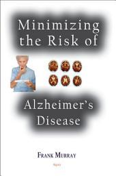 Minimizing the Risk of Alzheimer's Disease