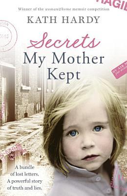 Secrets My Mother Kept
