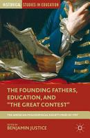 The Founding Fathers  Education  and  The Great Contest  PDF