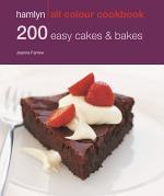 Hamlyn All Colour Cookery: 200 Easy Cakes & Bakes
