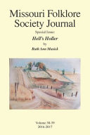 Missouri Folklore Society Journal Special Issue  Hell s Holler  A Novel Based on the Folklore of the Missouri Chariton Hill Country PDF