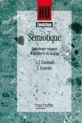 Sémiotique: Dictionnaire raisonné de la théorie du langage