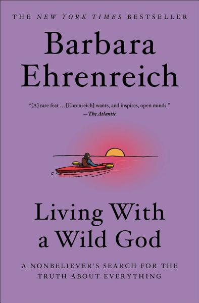 Download Living with a Wild God Book