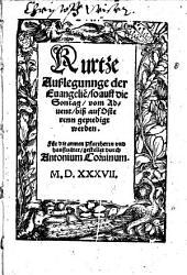 Kurtze Außlegung der Evangelien von Advent bis Ostern