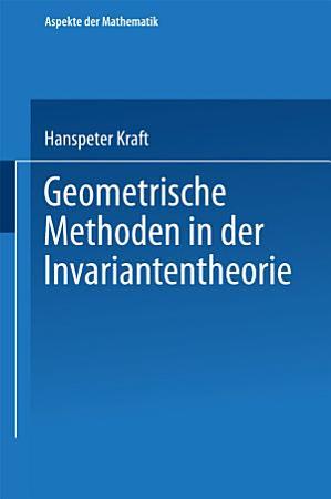 Geometrische Methoden in der Invariantentheorie PDF