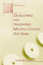 Developing and Validating Multiple-choice Test Items