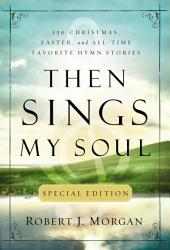 Then Sings My Soul Special Edition Book PDF